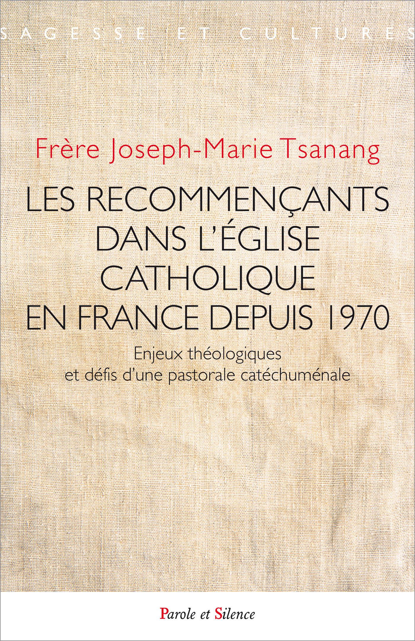 Les recommençants dans l'Église catholique en France depuis 1970