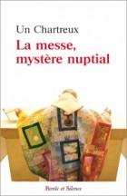 La messe mystère nuptial