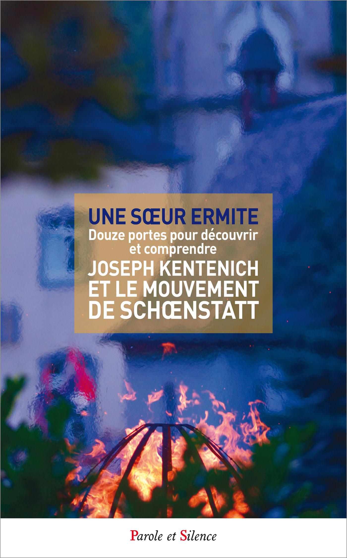 Joseph Kentenich et le mouvement de Schoenstatt