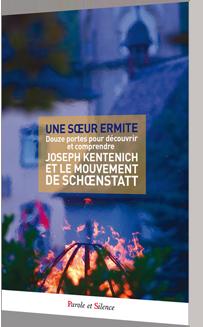 JOSEPH KENTENICH ET LE MOUVEMENT DE SCHŒNSTATT