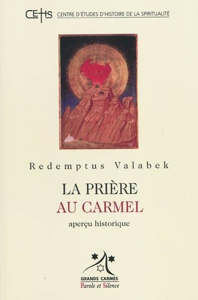 Prière au Carmel (la)