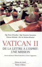 Vatican II : de la lettre à l'esprit, une mission