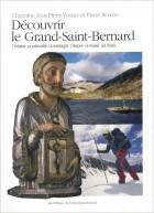 Découvrir le Grand Saint-Bernard